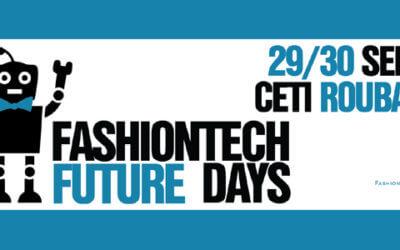 Fashion Tech Days – CETI Tourcoing – Septembre 2016