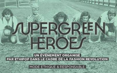 Pop-up store Super Green Heroes – Ethipop – Avril 2016