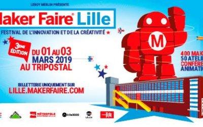 Maker Faire Lille – Samedi 2 Mars 2019 – Après-midi au Tri Postal