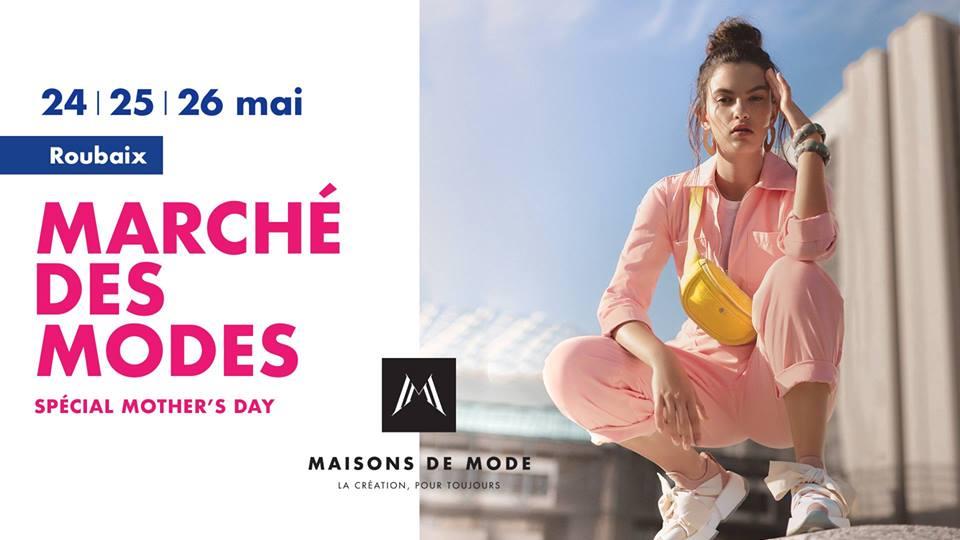 Marché des modes by Maisons de Mode – 24-26 Mai 2019 – Salle Watremez à Roubaix