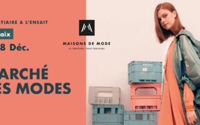 Marché des modes by Maison de mode – Ensait – Roubaix – du vendredi 6 au dimanche 8 décembre 2019